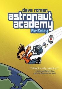 book cover of Astronaut Academy Reentry by Dave Roman published by First Second Books
