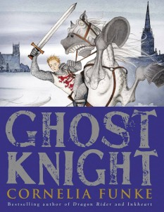 book cover of Ghost Knight by Cornelia Funke translated by Oliver Latsch published by Little Brown