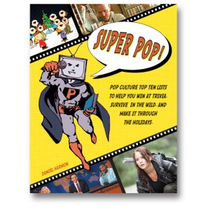 book cover of Super Pop by Daniel Harmon published by Zest Books
