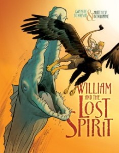 book cover of William and the Lost Spirit by Gwen de Bonneval, art by Matthieu Bonhomme, published by Graphic Universe