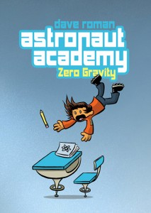 book cover of Astronaut Academy Zero Gravity by Dave Roman published by First Second