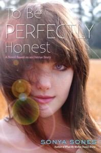 book cover of To Be Perfectly Honest by Sonya Sones published by Simon Schuster