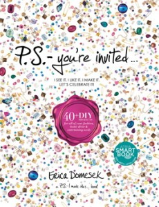 book cover of PS Youre Invited by Erica Domesek published by Atria