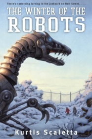 book cover of Winter of the Robots by Kurtis Scaletta published by Alfred A Knopf