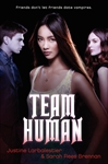 book cover of Team Human by Sarah Rees Brennan and Justine Larbalestier