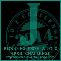 letter J of Blogging from A to Z April Challenge 2014