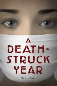 book cover of A Death Struck Year by Makiaa Lucier published by Houghton Mifflin Harcourt