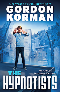 book cover of Hypnotize Me by Gordon Korman published by Scholastic