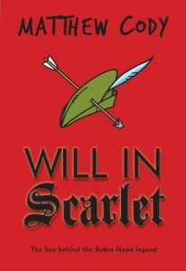 book cover of Will in Scarlet by Matthew Cody published by Knopf Books for Young Readers