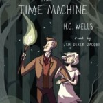 CD cover of The Time Machine by HG Wells read by Derek Jacobipublished by Listening Library