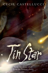 book cover of Tin Star by Cecil Castellucci published by Roaring Brook Press
