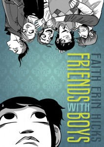 book cover of Friends With Boys by Faith Erin Hicks published by First Second Books