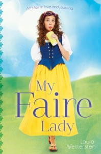 book cover of My Faire Lady by Laura Wettersten published by Simon Schuster BFYR