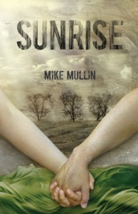 book cover of Sunrise by Mike Mullin published by Tanglewood