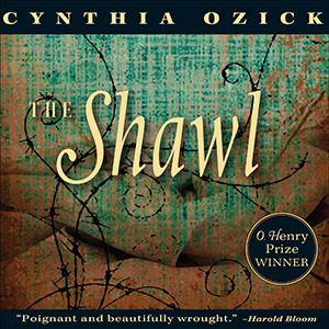 CD cover of The Shawl By Cynthia Ozick Read by  Yelena Shmulenson Published by HighBridge Audio
