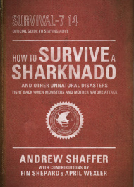 book cover of How to Survive a Sharknado by Andrew Shaffer