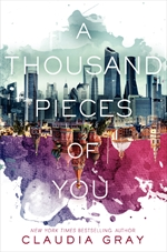 book cover of A Thousand Pieces of You by Claudia Gray published by HarperTeen