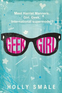 book cover of Geek Girl by Holly Smale published by Harper Collins