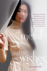 book cover Of Metal and Wishes by Sarah Fine published by Margaret McElderry Books