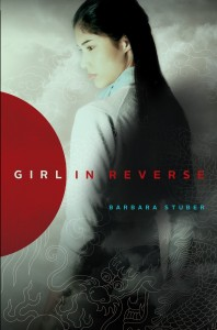 book cover of Girl in Reverse by Barbara Stuber published by Margaret K McElderry Books