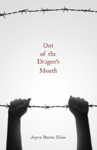 book cover of Out of the Dragon's Mouth by Joyce Burns Zeiss published by Flux