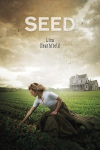 book cover of Seed by Lisa Heathfield published by Running Press