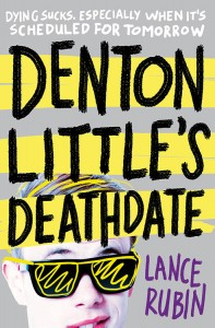 UK book cover of Denton Little's Deathdate by Lance Rubin