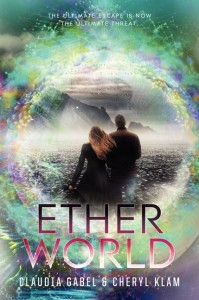 book cover of Etherworld by Claudia Gabel and Cheryl Klam published by Katherine Tegen Books
