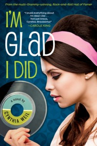 book cover of I'm Glad I Did by Cynthia Weil published by Soho Press