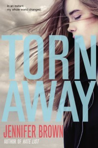 book cover of Torn Away by Jennifer Brown published by Little Brown Books for Young Readers