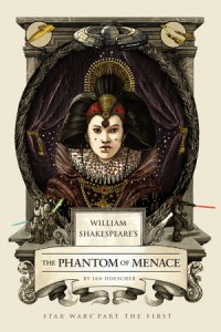 book cover of William Shakespeare's The Phantom of Menace by Ian Doescher published by Quirk Books