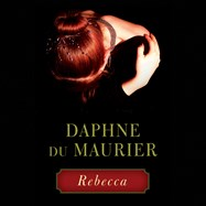 CD cover of Rebecca  by Daphne Du Maurier | Read by Anna Massey Published by Hachette Audio