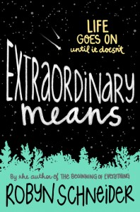 book cover of Extraordinary Means by Robyn Schneider published by Katherine Tegen Books