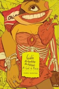 book cover of Gabi a Girl in Pieces by Isabel Quintero published by Cinco Puntos Press
