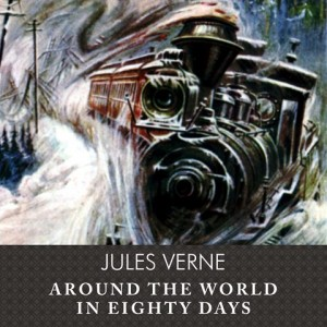 CD cover of Around the World in Eighty Days  by Jules Verne | Read by Michael Prichard Published by Tantor Audio