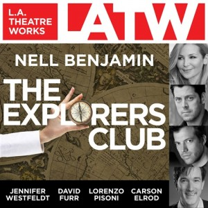 CD cover of The Explorers Club  by Nell Benjamin | Read by Jack Cutmore-Scott, Carson Elrod, David Furr, John Getz, Martin Jarvis, David Krumholtz, Lorenzo Pisoni, Jennifer Westfeldt, Matthew Wolf Published by L.A. Theatre Works