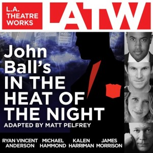 CD cover of John Ball's In the Heat of the Night by Matt Pelfrey | Read by Ryan Vincent Anderson, Michael Hammond, Kalen Harriman, Travis Johns, James Morrison, Darren Richardson, Tom Virtue Published by L.A. Theatre Works