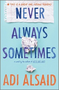 book cover of Never Always Sometimes by Adi Alsaid published by Harlequin Teen | http://BooksYALove.com
