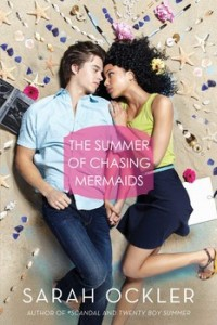 book cover of The Summer of Chasing Mermaids by Sarah Ockler published by Simon Teen