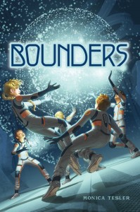 book cover of Bounders by Monica Tesler published by Aladdin | recommended on BooksYALove.com