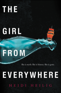 book cover of The Girl From Everywhere by Heidi Heilig published by Greenwillow | recommended on BooksYALove.com