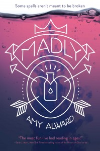 book cover of Madly by Amy Alward published by Simon & Schuster BFYR | BooksYALove.com