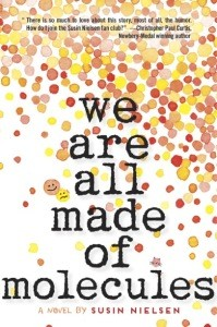 book cover of We Are All Made of Molecules by Susin Neilsen published by Wendy Lamb Books | recommended on BooksYALove.com