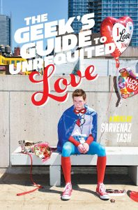 book cover of The Geek's Guide to Unrequited Love by Sarvenaz Tash published by Simon & Schuster Books for Young Readers | recommended on BooksYALove.com
