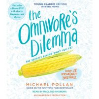 CD audiobook cover of The Omnivore's Dilemma: The Secrets Behind What You Eat (Young Readers' Edition) by Michael Pollan | Read by MacLeod Andrews Published by Listening Library | recommended on BooksYALove.com