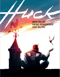 book cover of Huck by Mark Millar, art by Rafael Albuquerque published by Image Comics | recommended on BooksYALove.com