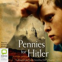 CD cover of audiobook Pennies for Hitler by Jackie French | Read by Humphrey Bower Published by Bolinda Audio | recommended on BooksYALove.com