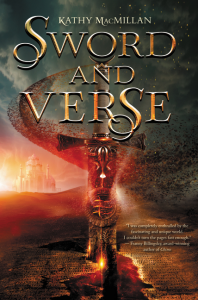 book cover of Sword and Verse by Kathy MacMillan published by HarperTeen | recommended on BooksYALove.com