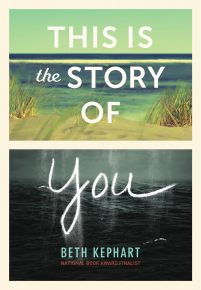 book cover of This is Story of You by Beth Kephart published by Chronicle Books | recommended on BooksYALove.com