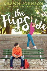book cover of The Flip Side by Shawn Johnson with A.L. Sonnichsen published by Simon & Schuster Books for Young Readers | recommended on BooksYALove.com